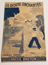 Rare partition vintage sheet music CHARLES TRENET : La Route Enchantée * 1939