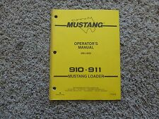 Mustang 910 and 911 Loader Operator Manual