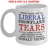 LIBERAL TEARS Coffee Mug Funny Double-Sided Pres TRUMP Fade Free LARGE 11 OZ