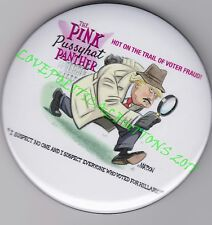 """DONALD TRUMP as """"THE PINK PANTHER""""  POLITICAL CARTOON BUTTON PIN by R. J. MATSON"""