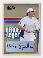 2006 Ace Authentic Heroes & Legends Autograph Gold #91 Vince Spadea 04/25