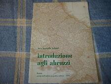 1970 FLORA MARCELLA BELLIZZI INTRODUZIONE AGLI ABRUZZI COI TIPI ISTITUTO MILIT.