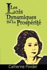 Les Lois Dynamiques de la Prosp�rit by Catherine Ponder (2013, Paperback)
