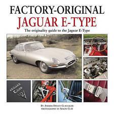 Factory Original Jaguar E-Type: the Originality Guide to the Jaguar E-Type by Anders Ditlev Clausager (Hardback, 2011)