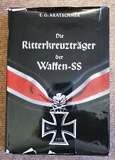 "E. G. Krätschmer; ""Die Ritterkreuzträger der Waffen-SS""; 3. Auflage 1982"