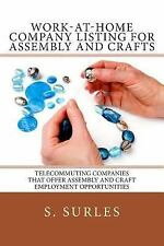 Work-At-Home Company Listing for Assembly and Crafts : Telecommuting...