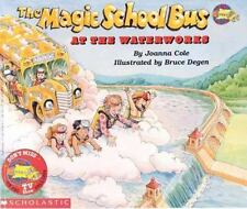 The Magic School Bus At The Waterworks by Cole, Joanna