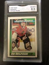 1991 Topps Ed Belfour Super Rookie Card GMA Graded NM-MT+