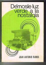 Juan Antonio Ramos Demosle Luz Verde A La Nostalgia Puerto Rico Cuentos 1st Edit