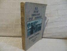 le juif errant est arrivé par Albert Londres Albin Michel 1930