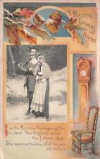 THANKSGIVING HOLIDAY PILGRIMS GUN CLOCK CHAIR EMBOSSED POSTCARD 1909 140