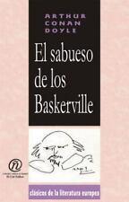 El sabueso de los Baskerville (Coleccion Clasicos De La Literatura Europea