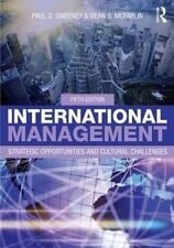 International Management: Strategic Opportunities and Cultural Challenges