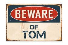 "Beware Of Tom 8"" x 12"" Vintage Aluminum Retro Metal Sign VS595"