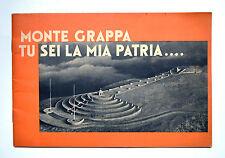 Monte Grappa tu sei la mia patria... Officina d'Arte Grafica Lucini 1936 ca.