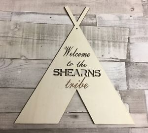 Large personalised teepee Indian tribe unpainted laser cut quality wood plaque