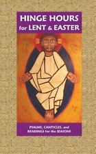 Hinge Hours for Lent and Easter