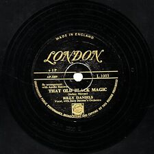 BILLY DANIELS 78 THAT OLD BLACK MAGIC / LOVE IS A LOVELY... GOLD LONDON L1003 E-