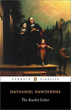 The Scarlet Letter: A Romance (Penguin Classics) by Nathaniel Hawthorne, Paperba