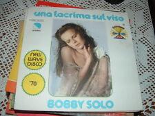 """BOBBY SOLO """" UNA LACRIMA SUL VISO - FAMILY LIFE """"  """" ITALY'78  NEW HAVE DISCO"""