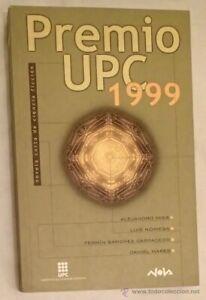 Premio UPC 1999: Novela corta de Ciencia Ficcion; Nova Ciencia Ficcion