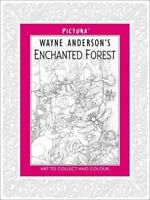 Pictura 16: Enchanted Forest, Wayne Anderson, New