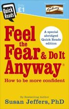Feel The Fear And Do It Anyway Quick Reads NEW Book Self Help Susan Jeffers!