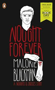Nought Forever Calorie Blackman World Book Day 2019 A Noughts & Crosses Story