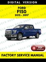 Ford F150 2015 2016 2017 Service Repair Workshop Manual