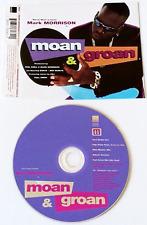 MARK MORRISON - Moan & Groan (CD Single Pt 1) (VG+/EX)