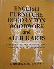 ENGLISH FURNITURE DECORATION WOODWORK AND ALLIED ATLAS - THOMAS ARTHUR STRANGE