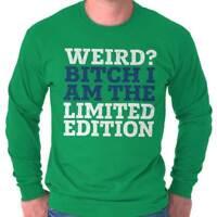 Weird Bitch Limited Edition Nerd Geek Funny Long Sleeve T-Shirts Tee For Women
