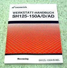 HONDA SH 125 - 150 D / AD  ab 2013  , Werkstatthandbuch , Reparaturanleitung !