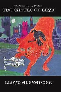 The Chronicles of Prydain: The Castle of Llyr 3 by Lloyd Alexander (1999,...