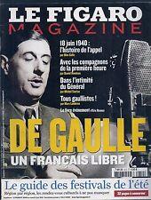LE FIGARO MAGAZINE N° 612--DE GAULLE UN FRANCAIS LIBRE-APPEL 18 JUIN 1944