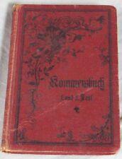 Buch: Kommersbuch 1+2 Studenten Liederbuch - Lieder fahrender Schüler 1897 /S292