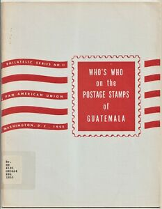 Guatemala, WHO'S WHO on the POSTAGE STAMPS of GUATEMALA, 1955 book