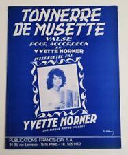 Partition vintage sheet music YVETTE HORNER : Tonnerre de Musette * Accordéon