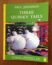 Children's fiction books Three Quirky Tales