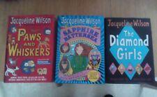 3 Jacqueline Wilson Hardback books - Paws and Whiskers - The Diamond Girls - Sap