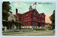 Bradford, PA - c1913 STREET SCENE OF HIGH SCHOOL - POSTCARD - S4