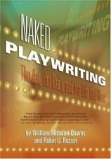 Naked Playwriting: The Art, The Craft, And The Life Laid Bare, Textbooks Trade-I