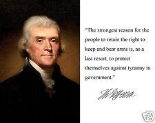 "Thomas Jefferson  "" the strongest"" Autograph Quote 8 x 10 Photo Picture #k1"
