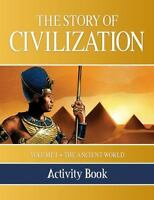 The Story of Civilization Activity Book: Volume I - The Ancient World (Paperback