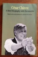 César Chávez : A Brief Biography with Documents (2002 Paperback) Book by Etulain