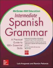 McGraw-Hill Education Intermediate Spanish Grammar by Luis Aragones, Ramon Palencia (Paperback, 2014)