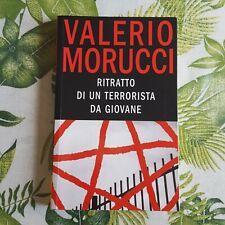 """Valerio Morucci,""""Ritratto di un terrorista da giovane"""",Piemme"""