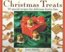 CHRISTMAS TREATS: 50 SPECIAL RECIPES FOR DELICIOUS FESTIVE FARE (STEP-BY-STEP )