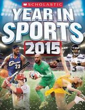 Scholastic Year in Sports 2015 by James, Jr. Buckley 2014 Paperback New