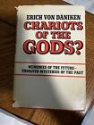 Chariots Of The Gods - Hardcover With Dust Jacket. 1969 Book Club Edition